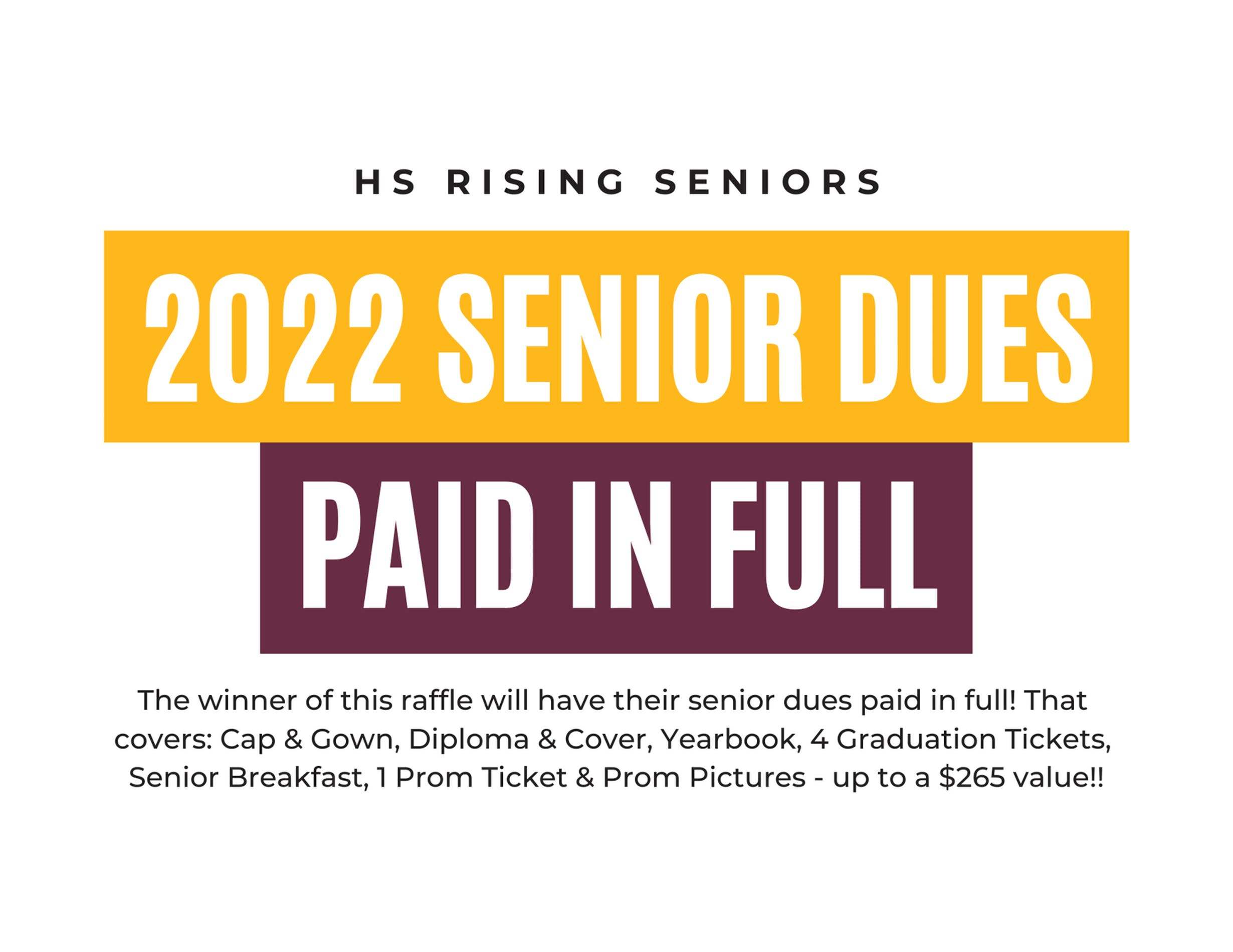 2022 Senior Dues Paid In Full Prize