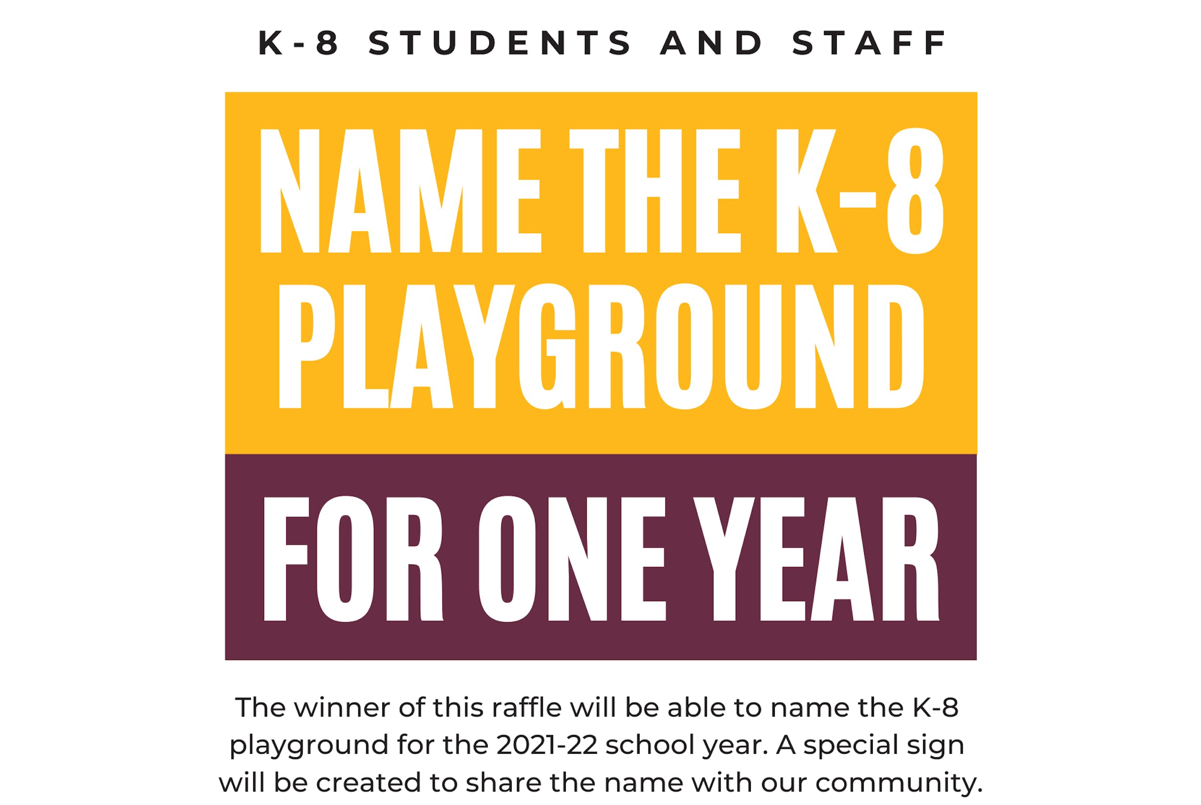 Name The K-8 Playground For One Year Prize