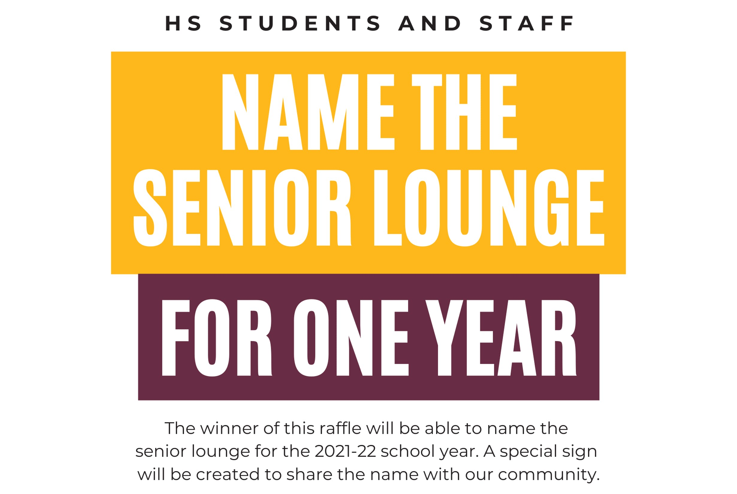 Name the Senior Lounge for One Year Prize