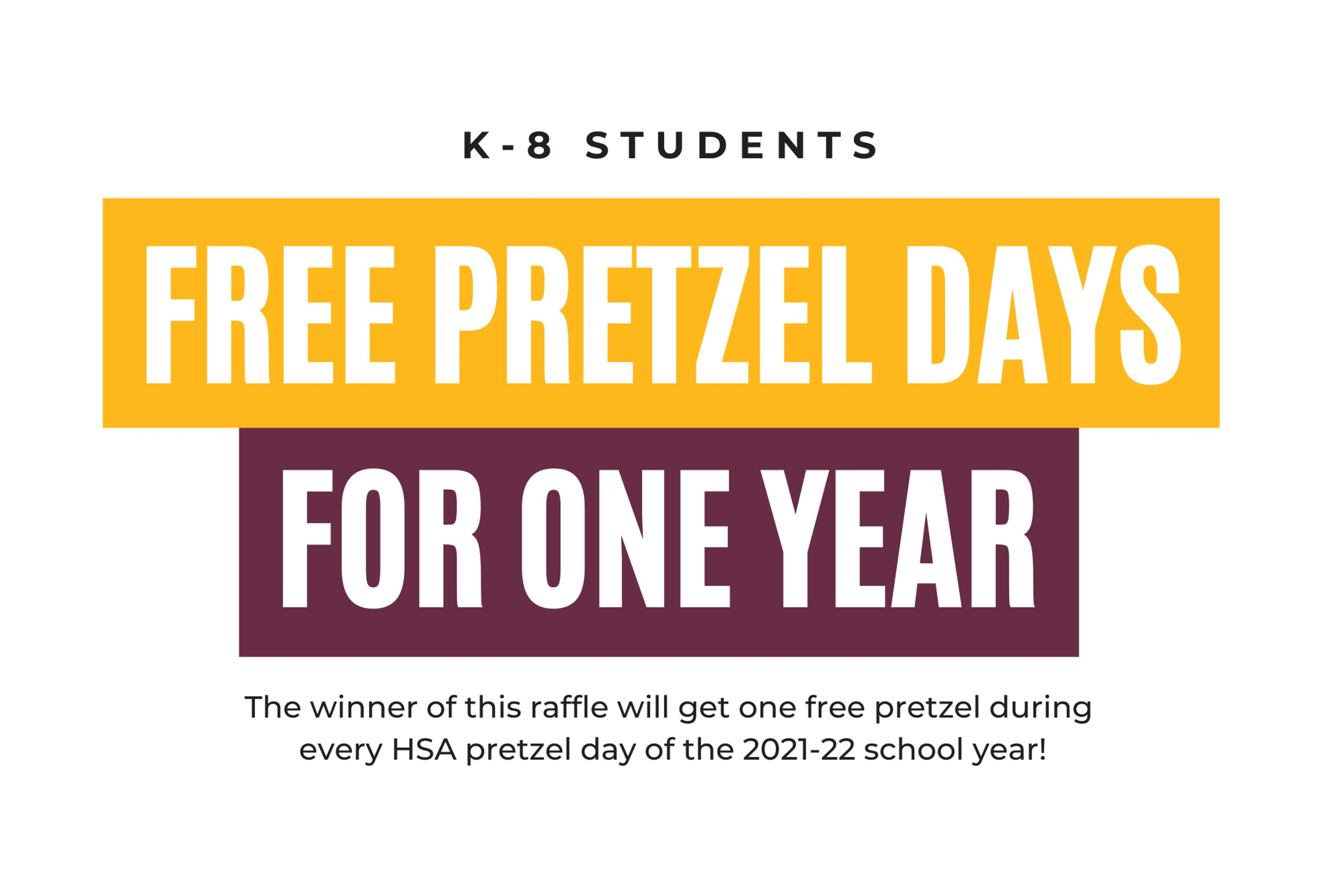 Free Pretzel Days for One Year Prize